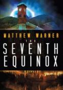 The Seventh Equinox