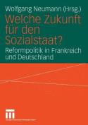 Welche Zukunft Fur Den Sozialstaat?