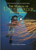 The Manual of Underwater Photography