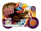 The Great Turkey Race [Board Book]