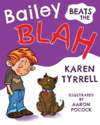 Bailey Beats the Blah