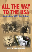 All the Way to the USA - Australian WWII War Brides