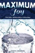 Maximum Joy