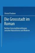 Die Grossstadt Im Roman [GER]