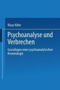 Psychoanalyse Und Verbrechen [GER]