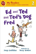 Ed and Ted and Ted's Dog Fred (My Readers - Level 2