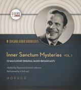 Inner Sanctum Mysteries, Vol. 1  [Audio]