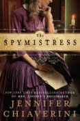 The Spymistress [Large Print]