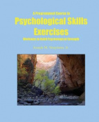 A Programmed Course in Psychological Skills Exercises