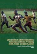 Case Studies in Sport Development