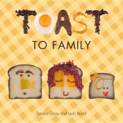 Toast to Family (Toast to Baby) [Board book]
