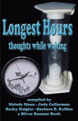 Longest Hours - Thoughts While Waiting