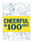 Cheerful in 100 Days