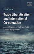 Trade Liberalisation and International Co-Operation