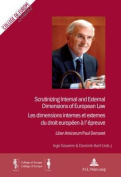 Scrutinizing Internal and External Dimensions of European Law