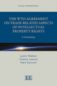 The WTO Agreement on Trade-Related Aspects of Intellectual Property Rights