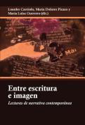 Entre Escritura e Imagen [Spanish]