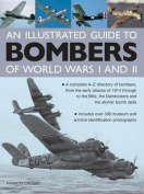An Illustrated Guide to Bombers of World Wars I and II
