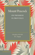 Mount Peacock or Progress in Provence