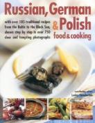 Russian, German & Polish Food & Cooking