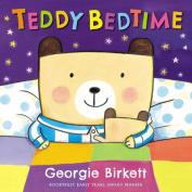 Teddy Bedtime [Board book]