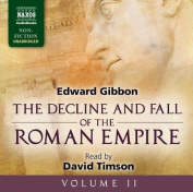 The Decline and Fall of the Roman Empire, Volume II [Audio]