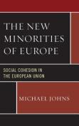 The New Minorities of Europe