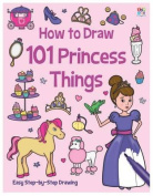 How to Draw 101 Princess Things