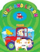Turn and Learn Farm [Board book]