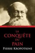 La Conquete Du Pain [FRE]