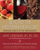 Beyond the Mediterranean Diet