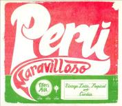 Peru Maravilloso