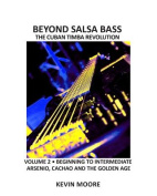 Beyond Salsa Bass