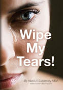 Wipe My Tears!