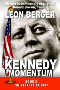 The Kennedy Momentum