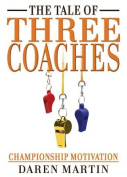 The Tale of Three Coaches