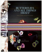 Butterflies and All Things Sweet Deluxe Edition