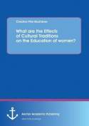 What Are the Effects of Cultural Traditions on the Education of Women?