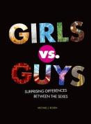 Girls vs. Guys
