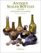 Antique Sealed Bottles 1640-1900