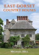 East Dorset Country Houses