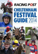 Racing Post Cheltenham Festival Guide