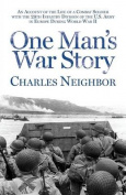 One Man's War Story