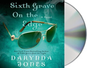 Sixth Grave on the Edge  [Audio]