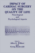 Impact of Cardiac Surgery on the Quality of Life