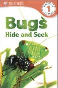 Bugs Hide and Seek (DK Readers