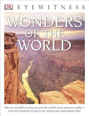 DK Eyewitness Books: Wonders of the World (DK Eyewitness Books)