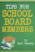 Tips for School Board Members