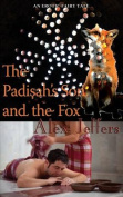 The Padisah's Son and the Fox