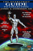 The Overstreet Guide to Collecting Comic & Animation Art
